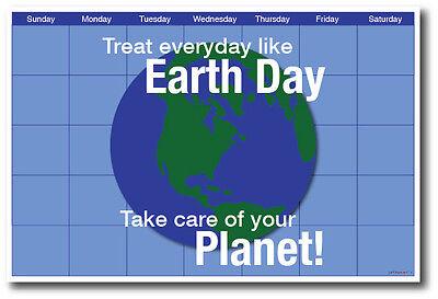 Treat Every Day Like Earth Day - NEW Holiday Environmental POSTER](Earth Day Treats)