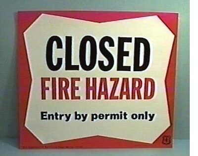 Old Forest Service Sign CLOSED FIRE HAZARD Permit Only