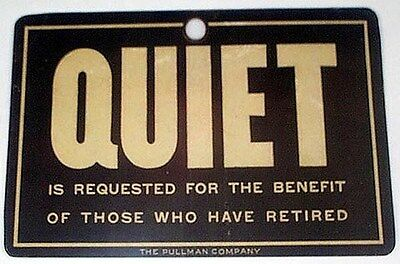 PULLMAN TRAIN SIGN QUIET IS REQUESTED SLEEPING REPRINT ON HEAVY GLOSSY PAPER
