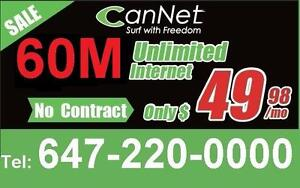 Lowest price 60M unlimited internet for $53/month, one time $30 install, NO CONTRACT ( Non-Rogers area speed varies)