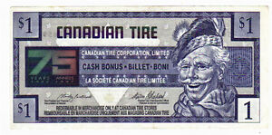 1996 $1.00 CTC CANADIAN TIRE MONEY NOTE 75 years of service