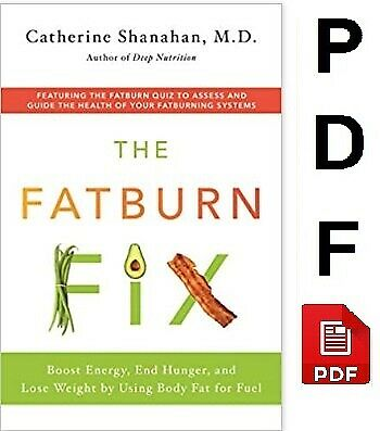 The Fatburn Fix: Boost Energy, End Hunger, and Lose Weight (P.D-F / e-Pub ) ✉📥