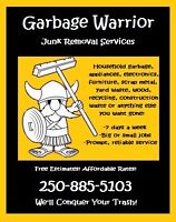 Garbage Warrior Junk Removal - Free Estimates! 250-885-5103