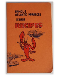 "Vintage ""Famous Atlantic Provinces Fish Recipes"" Cookbook"