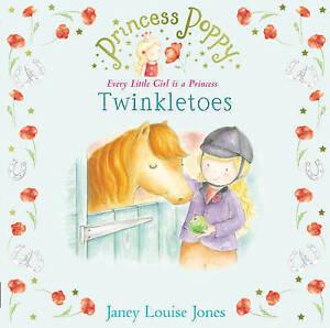 """VERY GOOD"" Jones, Janey Louise, Princess Poppy: Twinkletoes (Princess Poppy Pic"