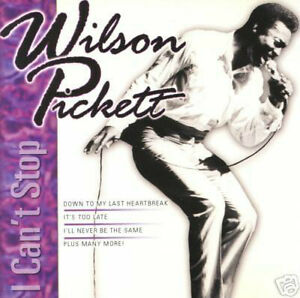 """WILSON PICKETT """"I CAN'T STOP"""" BRAND NEW FACTORY WRAPPED CD"""