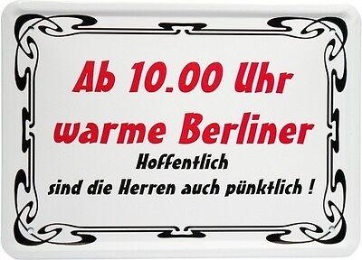 Ab 10 Uhr warme Berliner 15x21 Spaß Spruch Fun Blechschild Tin Sign MJ 108