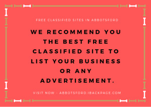 We Recommend you the best free Classified in Abbotsford