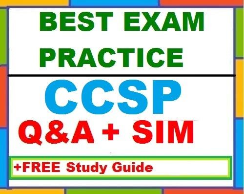 ISC Certified Cloud Security Professional CCSP Practice Exam Q&A+SIM +FREE Guide