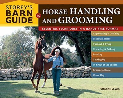 Storey's Barn Guide to Horse Handling and Grooming by Lewis, Charni