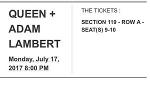 Awesome tickets Queen and Adam Lambert in Montreal July 17th
