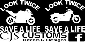 Look Twice Save A Life Vinyl Decals Signs Shirts Hoodies