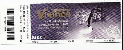 2008 MINNESOTA VIKINGS VS HOUSTON TEXANS TICKET STUB 11/2/08 PAT WILLIAMS