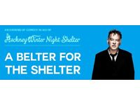 2 Tickets for A Belter for Shelter @ Hackney Empire