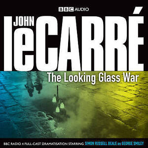 The Looking Glass War By John Le Carre Cd Audio 2009