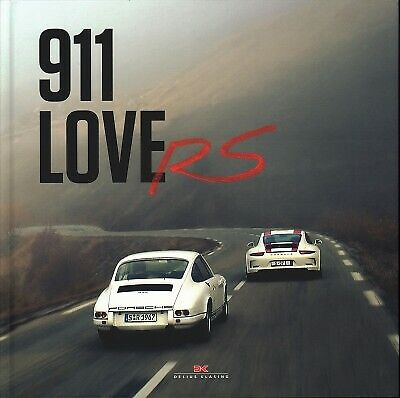 911 Lovers : From R to R: 50 Years of Porsche 911 Rs, Hardcover by Lewandowsk...