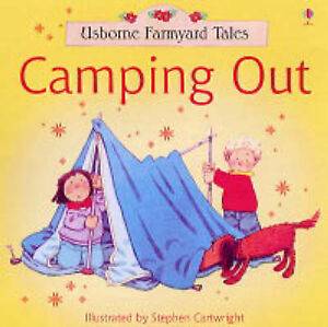 Cartwright-S-Amery-Heather-Camping-Out-Farmyard-Tales-Book