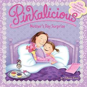 Pinkalicious: Mother's Day Surprise by Victoria Kann (Paperback, 2015)