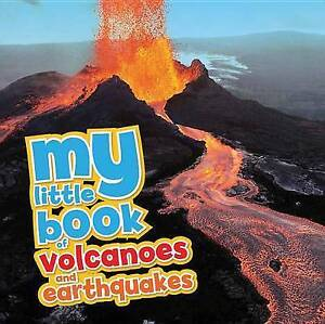 My Little Book Volcanoes Earthquakes Packed Full Cool Photos Fascinating Facts!