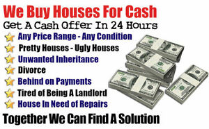 We BUY houses all CASH Fast closing in Canada