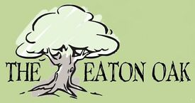 The Eaton Oak, St Neots, PE19 7DB, Experienced Full Time Waiting/Bar Staff / Kitchen Porter