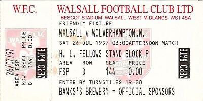 Ticket - Walsall v Wolverhampton Wanderers 26.07.97 Pre-Season Friendly