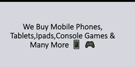 Wanted Smart Phones 📱 🎮