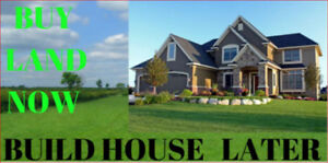 BUY LAND NOW - BUILD HOUSE LATER