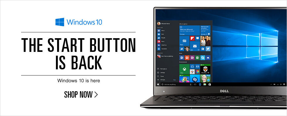The Start Button is Back | Windows 10 is here | Shop now