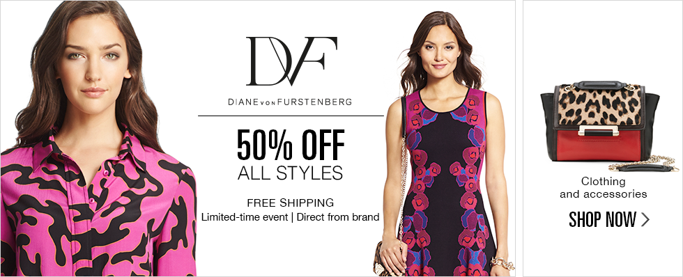 DIANE VON FURSTENBERG | 50% OFF ALL STYLES | SHOP NOW