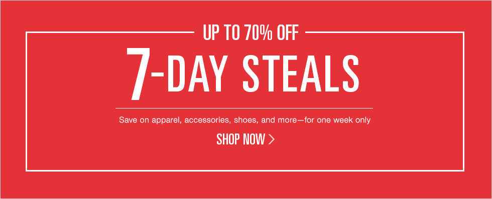 Up to 70% off 7-Day Steals | Shop now