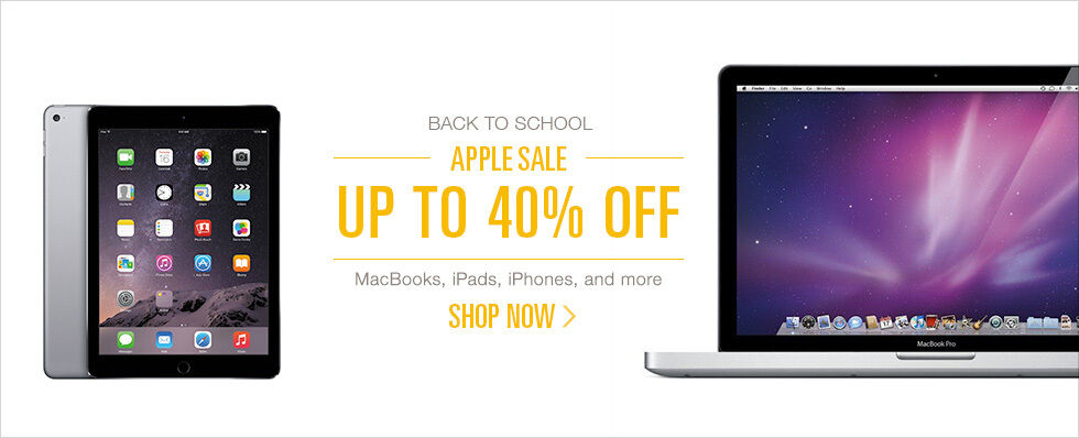 Back to School | Apple Sale | Up to 40% off MacBooks, iPads, iPhones, and more | Shop now