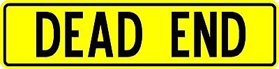 """DEAD END 6""""X24"""" .080 thick 2-sided REFLECTIVE YELLOW road sign DOT APPROVED"""