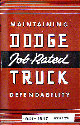 Dodge Truck Owners Manual 1941 1942 1946 1947 Half Ton WC Pickup Panel Guide