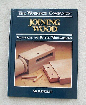 Joining Wood: Techniques for Better Woodworking