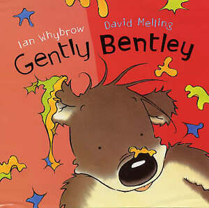 Gently Bentley, Ian Whybrow, David Melling | Paperback Book | Good | 97803408756