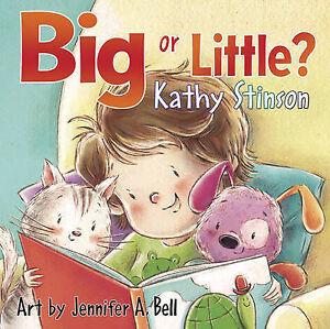 Stinson, Kathy-Big Or Little (Board Book)  BOOK NEW
