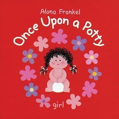 Once Upon a Potty by Alona Frankel