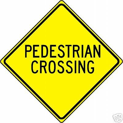 REAL PEDESTRIAN CROSSING STREET TRAFFIC SIGN