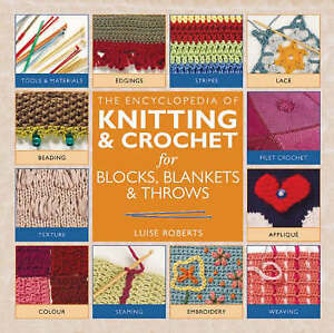 The Encyclopedia Of Knitting And Crochet Techniques-ExLibrary