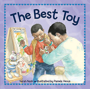 Sarah Nash The Best Toy Very Good Book