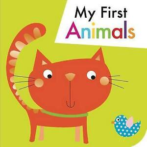 My First Animals by Max and Sid
