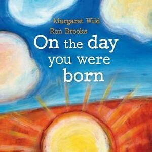 `Wild, Margaret/ Brooks, Ro...-On The Day You Were Born  BOOK NEU
