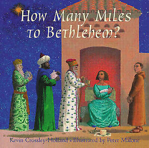 Crossley-Holland-Kevin-How-Many-Miles-to-Bethlehem-Very-Good-Book
