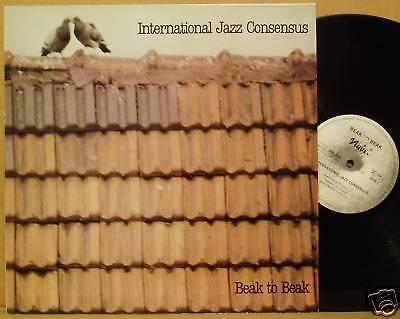 LP Intenational Jazz Consensus Beak to Beak Nabel 1981