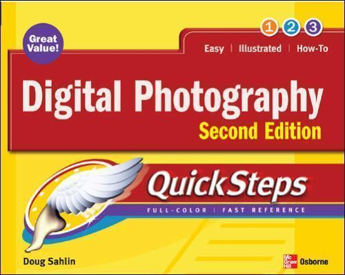 Digital Photography QuickSteps, 2nd Edition Sahlin, Doug Paperback 1