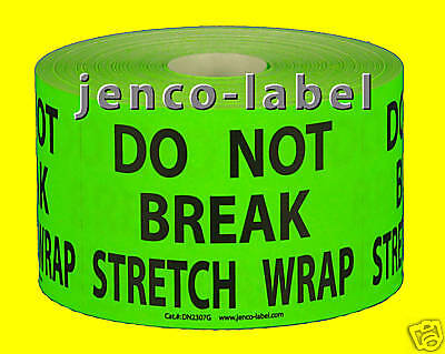 Dn2307g 500 2x3 Do Not Break Stretch Wrap Labelsticker