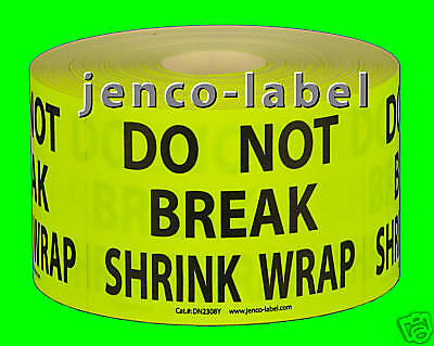 Dn2308y 500 2x3 Do Not Break Stretch Wrap Labelsticker