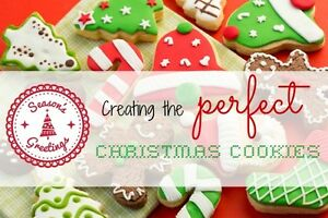 Creating the Perfect Christmas Cookies