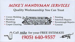 Mike's Handyman & Home Improvement Services 416-655-9557 / 905-6